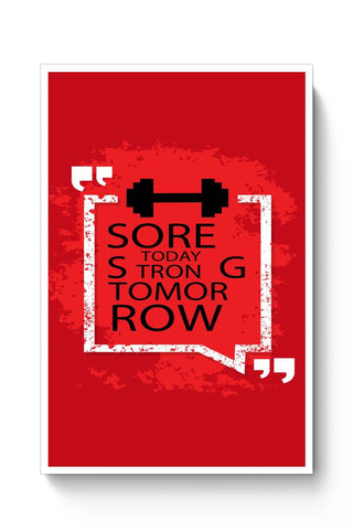 Posters Online | Sore Today Strong Tomorrow Poster Online India | Designed by: Vaibhav Designs
