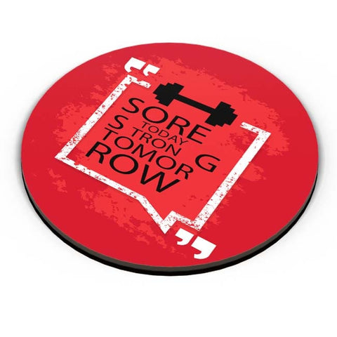 PosterGuy | Sore Today Strong Tomorrow Fridge Magnet Online India by Vaibhav Designs