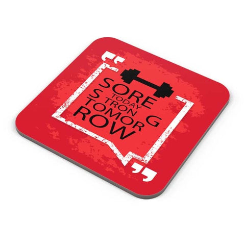 Buy Coasters Online | Sore Today Strong Tomorrow Coasters Online India | PosterGuy.in