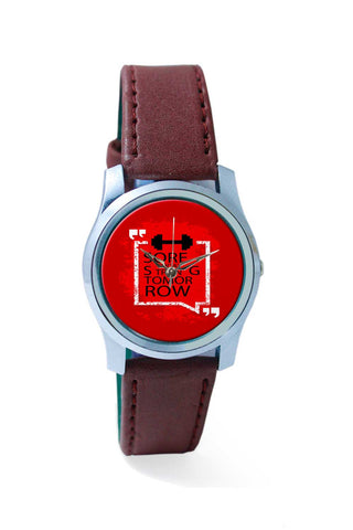 Women Wrist Watch India | Sore Today Strong Tomorrow  Wrist Watch Online India