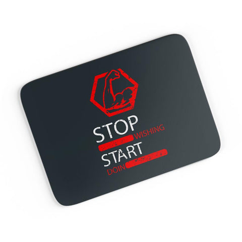 Stop Wishing Start Doing A4 Mousepad Online India