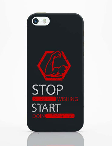 iPhone 5 / 5S Cases & Covers | Stop Wishing Start Doing iPhone 5 / 5S Case Cover Online India