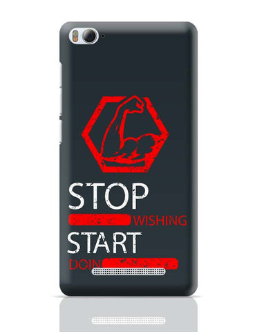Xiaomi Mi 4i Covers | Stop Wishing Start Doing Xiaomi Mi 4i Case Cover Online India