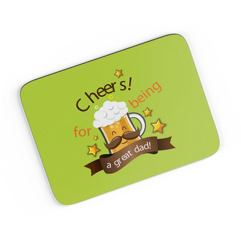 Cheers For Being A Great Dad A4 Mousepad Online India
