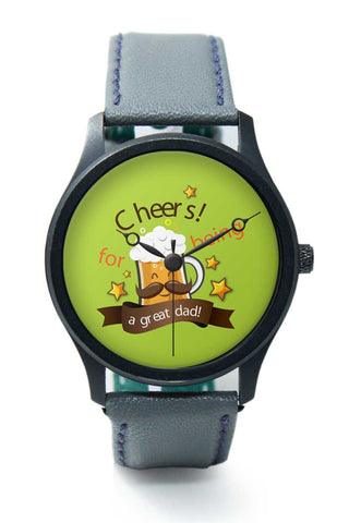 Wrist Watches India | Cheers For Being A Great Dad Premium Wrist Watch  Online India.
