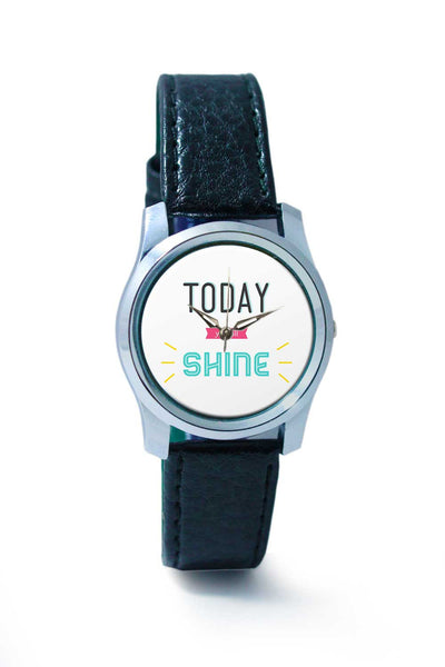Women Wrist Watch India | Today you will shine Wrist Watch Online India