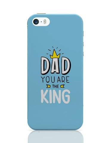 Dad You Are The King  iPhone Covers Cases Online India