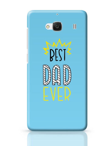 Best Dad Ever  Redmi 2 / Redmi 2 Prime Covers Cases Online India