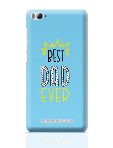 Best Dad Ever  Xiaomi Mi 4i Covers Cases Online India