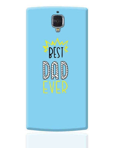 Best Dad Ever  OnePlus 3 Cover Online India