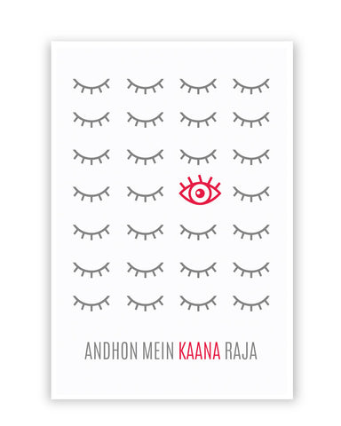 Posters Online | Andhon mei Kaana Raja Poster Online India | Designed by: Kanika Gupta