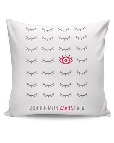 PosterGuy | Andhon mei Kaana Raja Cushion Cover Online India