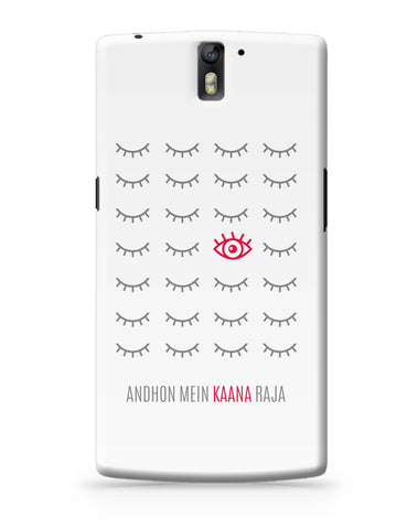 OnePlus One Covers | Andhon mei Kaana Raja OnePlus One Cover Online India