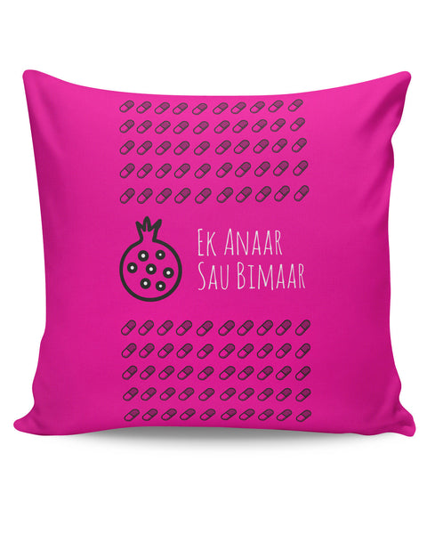 PosterGuy | Ek Anaar Sau Bimaar Cushion Cover Online India