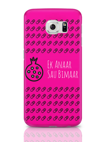 Samsung Galaxy S6 Covers | Ek Anaar Sau Bimaar Samsung Galaxy S6 Cover Online India