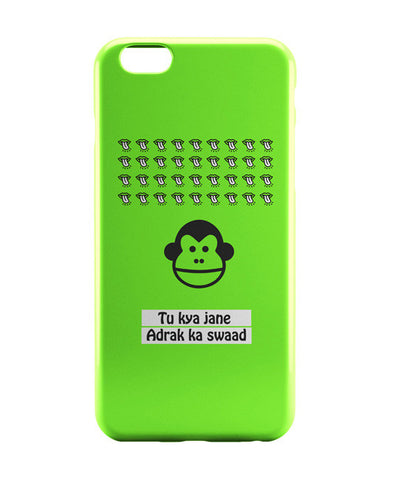 iPhone 6 Cases | Bandar | To Kya Jaane Adrak Ka Swaad iPhone 6 Case Online India