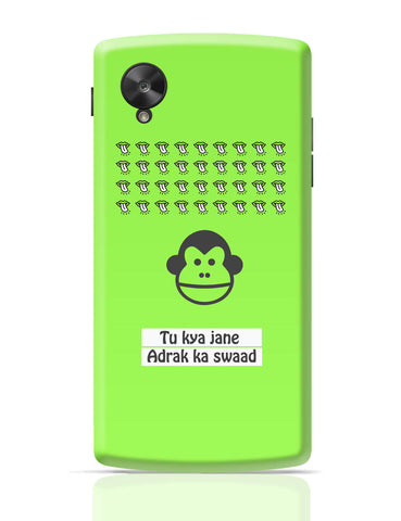 Google Nexus 5 Covers | Bandar | To Kya Jaane Adrak Ka Swaad Google Nexus 5 Cover Online India