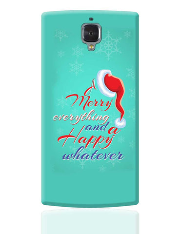 Merry Everything OnePlus 3 Cover Online India