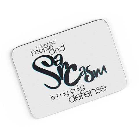 Sarcasm Is My Defense A4 Mousepad Online India