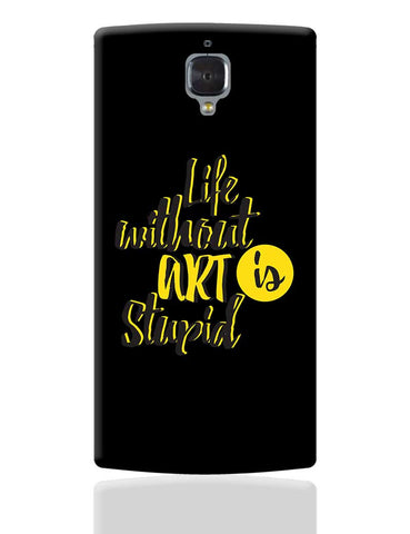 Life Without Art OnePlus 3 Cover Online India