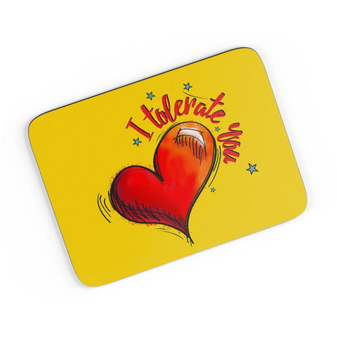 I Tolerate You A4 Mousepad Online India
