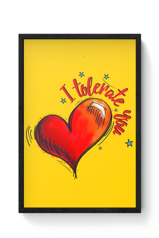 Framed Posters Online India | I Tolerate You Laminated Framed Poster Online India