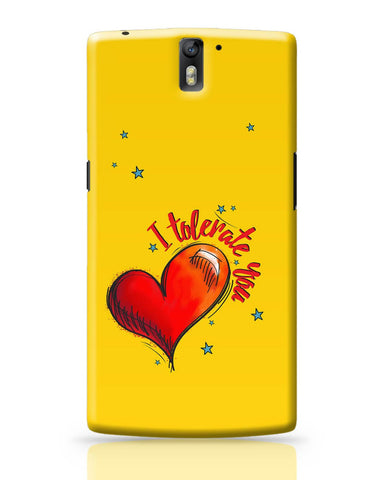 OnePlus One Covers | I Tolerate You OnePlus One Cover Online India