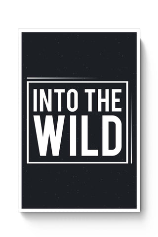 Posters Online | Into The Wild Poster Online India | Designed by: Harpreet
