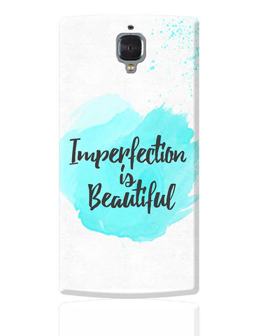 Imperfection OnePlus 3 Cover Online India