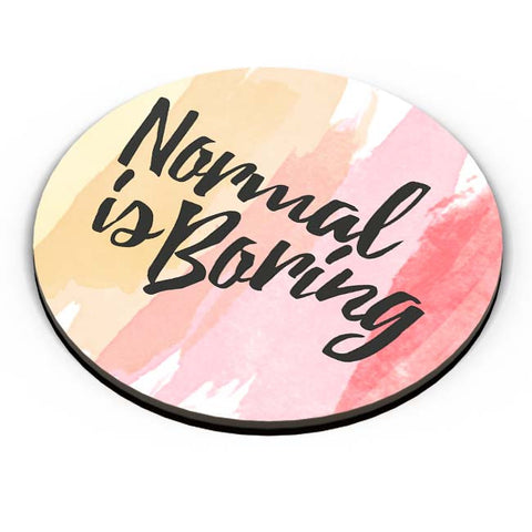 PosterGuy | Normal Is Boring Fridge Magnet Online India by Harpreet