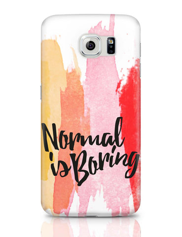 Samsung Galaxy S6 Covers | Normal Is Boring Samsung Galaxy S6 Covers Online India