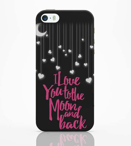 iPhone 5 / 5S Cases & Covers | Love You To The Moon iPhone 5 / 5S Case Online India
