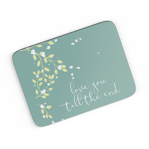 Love You Till The End A4 Mousepad Online India