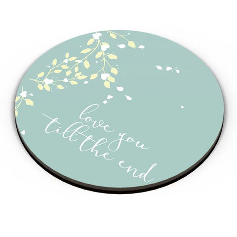 PosterGuy | Love You Till The End Fridge Magnet Online India by Harpreet