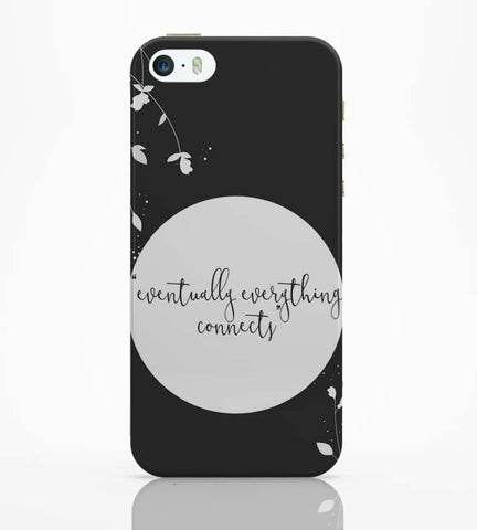 iPhone 5 / 5S Cases & Covers | Eventually Everything Connects iPhone 5 / 5S Case Online India