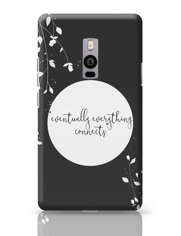 OnePlus Two Covers | Eventually Everything Connects OnePlus Two Cover Online India