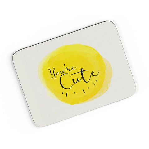You'Re Cute A4 Mousepad Online India