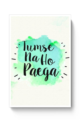 Posters Online | Tumse Na Ho Paega Poster Online India | Designed by: Harpreet