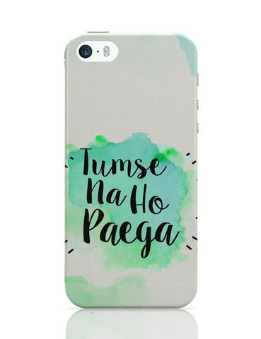 iPhone 5 / 5S Cases & Covers | Tumse na ho paega iPhone 5 / 5S Case Cover Online India