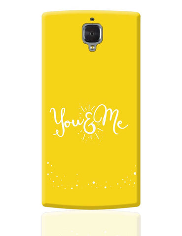 You And Me OnePlus 3 Cover Online India