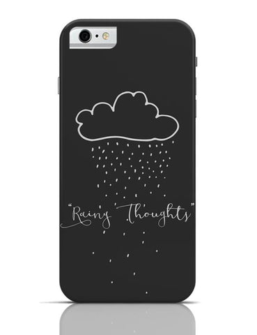 Rainy Thoughts iPhone 6 6S Covers Cases Online India