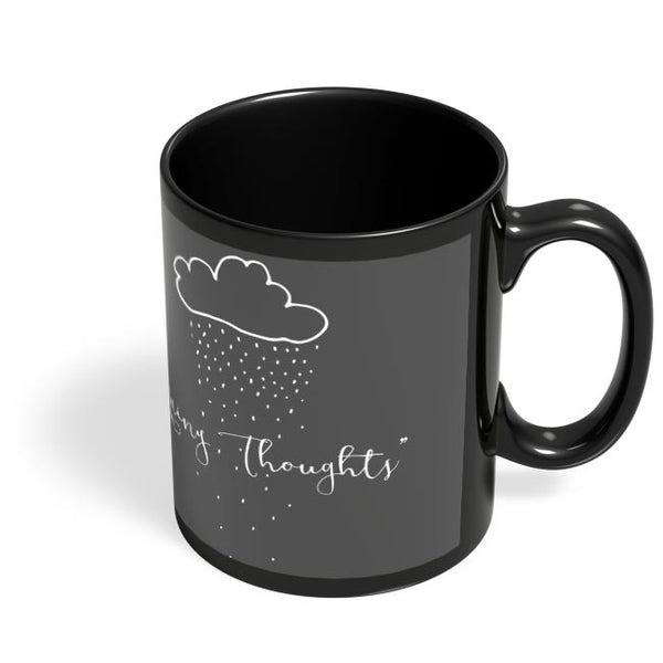 Coffee Mugs Online | Rainy Thoughts Black Coffee Mug Online India