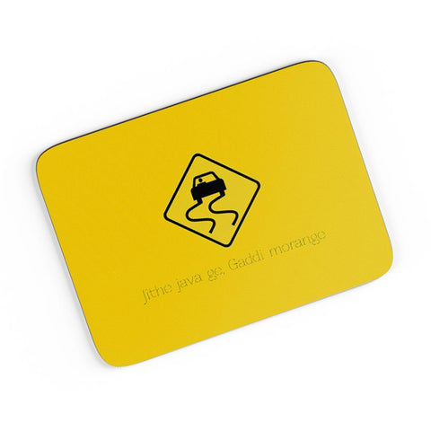 Jithe Java Ge Gaddi Modange | Road Signs For Punjabis A4 Mousepad Online India