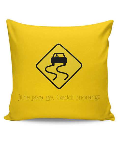 PosterGuy | Jithe Java Ge Gaddi Modange | Road Signs For Punjabis Cushion Cover Online India