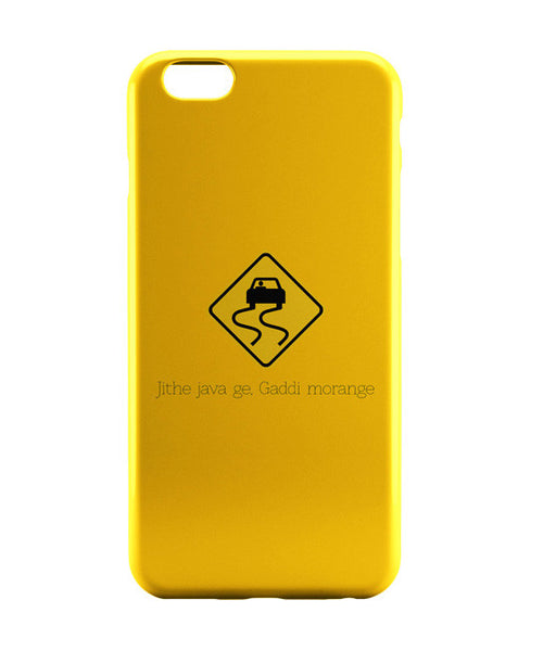 iPhone 6 Cases | Jithe Java Ge Gaddi Modange | Road Signs For Punjabis iPhone 6 Case Online India