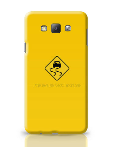 Samsung Galaxy A7 Covers | Jithe Java Ge Gaddi Modange | Road Signs For Punjabis Samsung Galaxy A7 Covers Online India