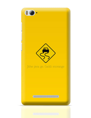Xiaomi Mi 4i Covers | Jithe Java Ge Gaddi Modange | Road Signs For Punjabis Xiaomi Mi 4i Cover Online India
