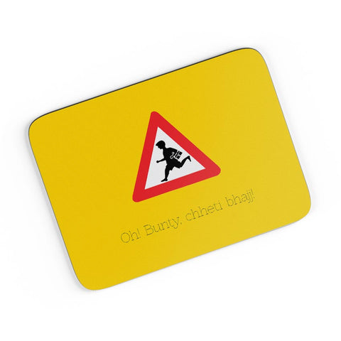 Oh Bunty! Chetti Bhajj | Road Signs For Punjabis A4 Mousepad Online India