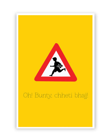 Posters Online | Oh Bunty! Chetti Bhajj | Road Signs For Punjabis Poster Online India | Designed by: Jaspreet