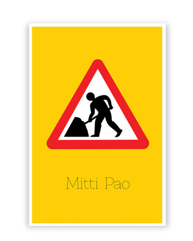 Posters Online | Mitti pao | Road Signs For Punjabis Poster Online India | Designed by: Jaspreet
